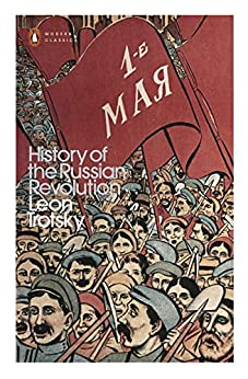 History of the Russian Revolution (Penguin Modern Classics) by [Trotsky, Leon]