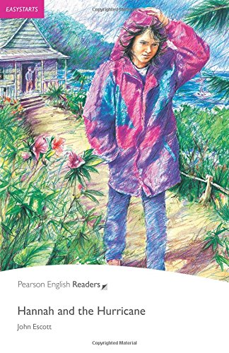 Penguin Readers: Easy Starters HANNAH AND THE HURRICANE (Penguin Readers, Easystart)の詳細を見る