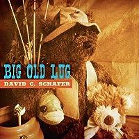 Big Old Lug
