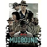 Mudbound - Original Motion Picture Soundtrack
