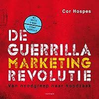 De guerrillamarketingrevolutie: van noodgreep naar noodzaak