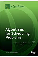 Algorithms for Scheduling Problems Paperback
