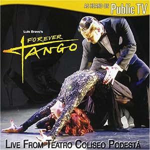 Forever Tango: Live From Teatro Coliseo Podesta