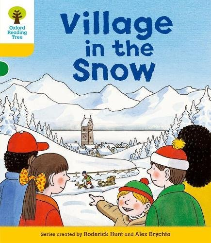 Oxford Reading Tree: Level 5: Stories: Village in the Snowの詳細を見る