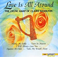 Love Is All Around: Celtic Harp of