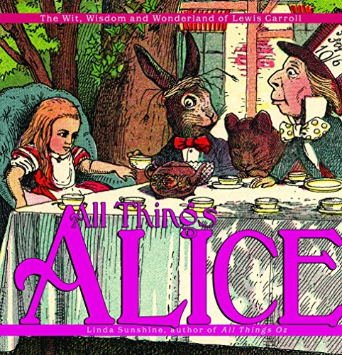 All Things Alice: The Wit, Wisdom,and Wonderland of Lewis Carrollの詳細を見る