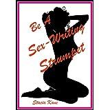 Be A Sex-Writing Strumpet