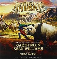 Blood Ties: Library Edition (Spirit Animals)
