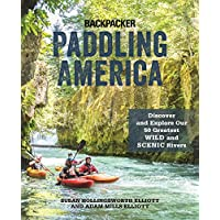 Paddling America: Discover and Explore Our 50 Greatest Wild and Scenic Rivers (English Edition)