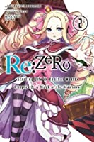 Re:ZERO -Starting Life in Another World-, Chapter 2: A Week at the Mansion, Vol. 2 (manga) (Re:ZERO -Starting Life in Another World-, Chapter 2: A Week at the Mansion Manga)