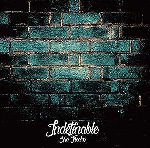 Indefinable(再発盤)