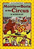 Morris and Boris at the Circus (I Can Read Level 1)
