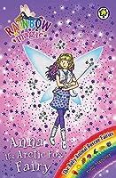 Rainbow Magic: Anna the Arctic Fox Fairy: The Baby Animal Rescue Fairies Book 7