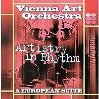 ARTISTRY IN RHYTHM-A EUROPEAN SUITE