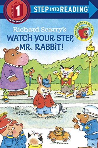Richard Scarry's Watch Your Step, Mr. Rabbit! (Step into Reading)の詳細を見る