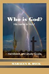 His Name is Holy: Who is God?: Handbook and Study Guide ペーパーバック