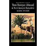 Tom Sawyer Abroad and Tom Sawyer Detective