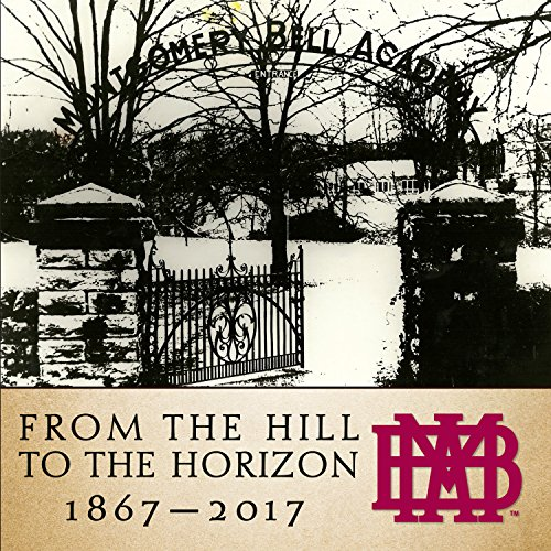 Download From the Hill to the Horizon: Montgomery Bell Academy 1867-2017 1683366875