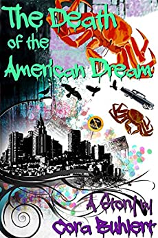The Death of the American Dream by [Buhlert, Cora]