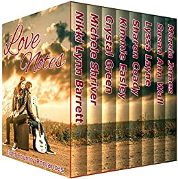 Love Notes: Eight Country Romances by [Barrett, Nikki Lynn, Shriver, Michele, Green, Crystal, Easley, Kimmie, Coady, Sharon, Layne, Lyssa, Wall, Susan Ann, James, Marcia]
