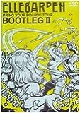 BRING YOUR BOARD!! TOUR-BOOTLEGII- [DVD]