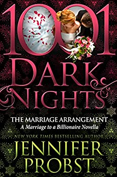 The Marriage Arrangement: A Marriage to a Billionaire Novella by [Probst, Jennifer]