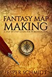 Fantasy Map Making: A step-by-step guide for worldbuilders (Writer Resources Book 2) (English Edition)