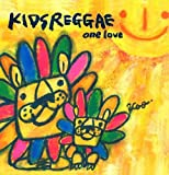 KIDS REGGAE~one love~