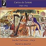 Carlos De Seixas: 1704-1742