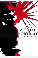 A Final Portrait Kindle Edition