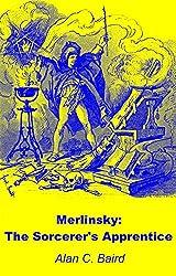 Merlinsky: The Sorcerer's Apprentice (English Edition)