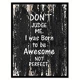 """ないJudge Me I Was Born To Be Awesome Not Perfect Motivation Quote Sayingキャンバス印刷画像フレームホーム装飾壁アートギフトアイデア 22"""" x 29"""" ブラック QUOTEWOOD031-122095BK2229B"""