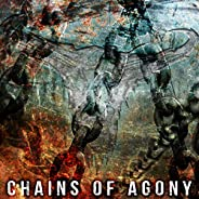 Chains of Agony