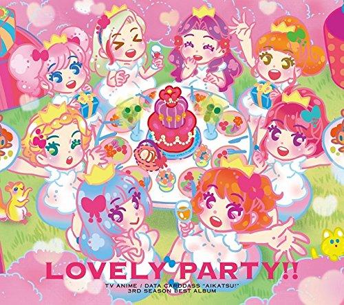 TVアニメ/データカードダス『アイカツ!』3rdシーズンベストアルバム「Lovely Party!!」の詳細を見る