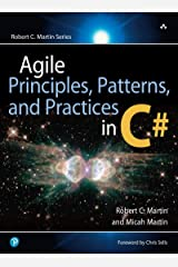Agile Principles, Patterns, and Practices in C# Kindle Edition