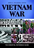 Vietnam War: The Essential Reference Guide: The Essential Reference Guide (English Edition) 画像