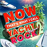 Now Yacht Rock 2 (Various Artists) [Analog]