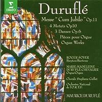 Messe Cum Jubilo / Motets / Organ Works by Durufle