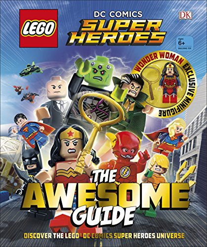 LEGO® DC Comics Super Heroes The Awesome Guide (Lego Dc Comics Super Heroes)