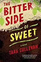 The Bitter Side of Sweet【洋書】 [並行輸入品]