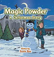 Magic Powder: A Christmas Story