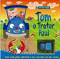 Tom, o Trator Azul - Coleção Me Dê Corda