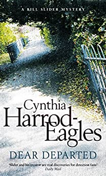 Dear Departed (A Bill Slider Mystery) by [Harrod-Eagles, Cynthia]