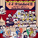 J.J-Standard III 夕暮れの我が家〜漫画とともに〜