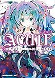 ACUTE<ACUTE> (ドラゴンコミックスエイジ)