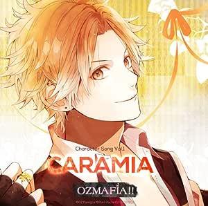 OZMAFIA!! Character Song Vol.1 CARAMIA