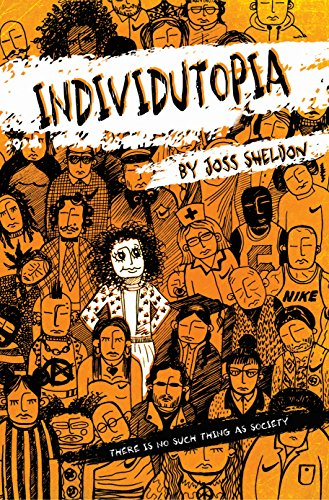 INDIVIDUTOPIA: A novel set in a neoliberal dystopia (English Edition)