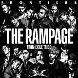 「FRONTIERS」THE RAMPAGE from EXILE TRIBE
