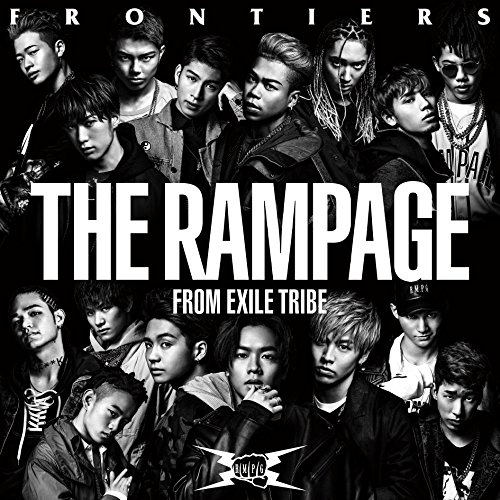 FRONTIERS(DVD付) - THE RAMPAGE from EXILE TRIBE