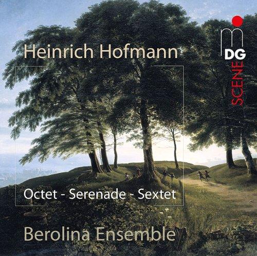 Hofmann: Octet Op. 80 Serenade Op. 65
